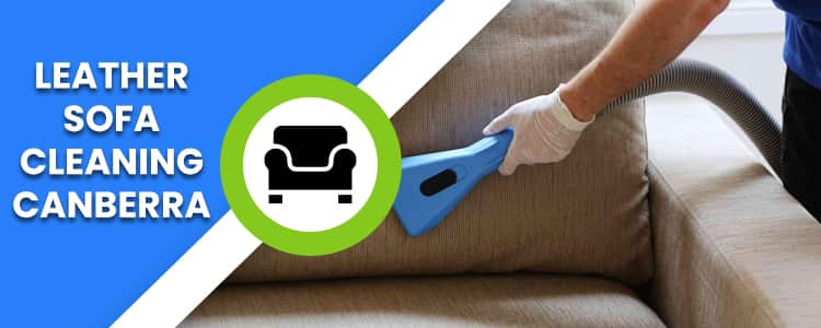 Leather Sofa Cleaning Canberra